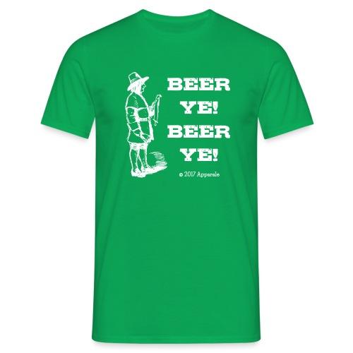 Beer Ye! T-Shirt - Men's T-Shirt
