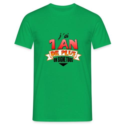 Tee shirt anniversaire - T-shirt Homme