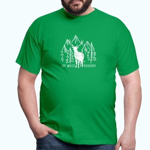 Dahoam Im Woid - Men's T-Shirt