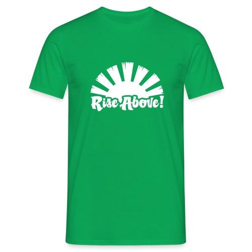 Rise Above - Men's T-Shirt