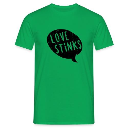 Love Stinks Bubble - Männer T-Shirt