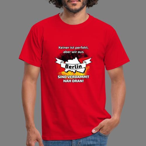 Perfekt Berlin - Männer T-Shirt