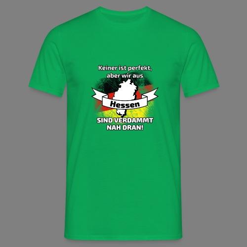 Perfekt Hessen - Männer T-Shirt