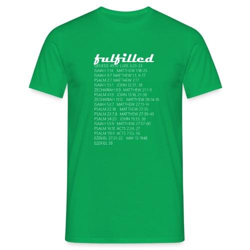 Fulfilled T SHIRT 008 - Männer T-Shirt