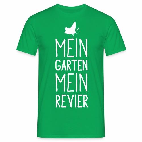 Mein Garten Mein Revier - Männer T-Shirt
