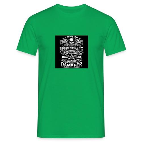 Ich bin ein Dampfer - Männer T-Shirt