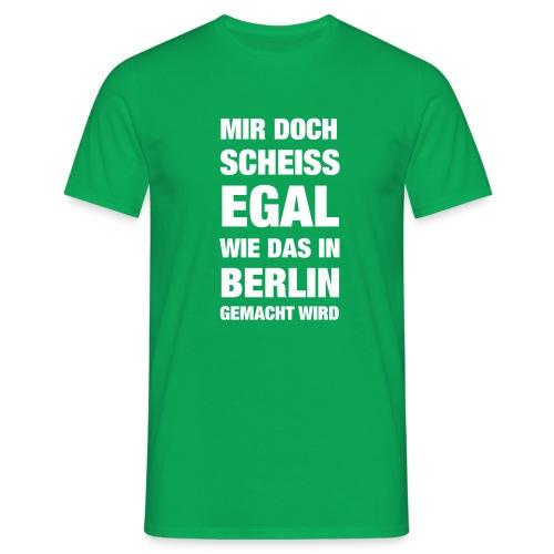 Aber in Berlin... - Männer T-Shirt