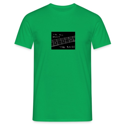 I M ALL ABOUT THE BASS - Men's T-Shirt