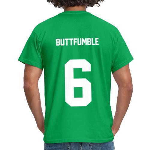 Buttfumble - Männer T-Shirt