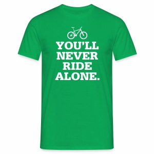 Never Ride Alone - Männer T-Shirt
