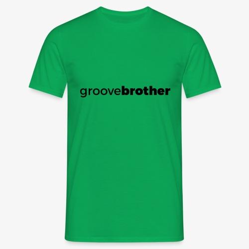groovebrother - Männer T-Shirt
