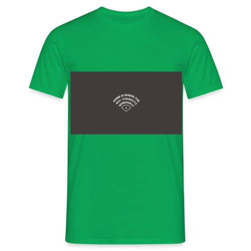 HOME IS WHERE THE WIFI CONNECTS AUTOMATICALLY - Herre-T-shirt