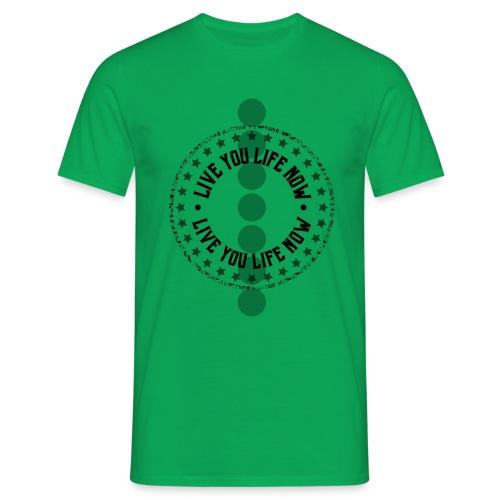 Vive Tu Vida Ahora - Camiseta hombre