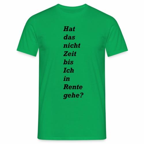 Rente - Männer T-Shirt