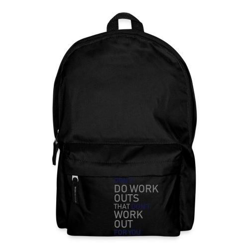 Don't do workouts - Backpack
