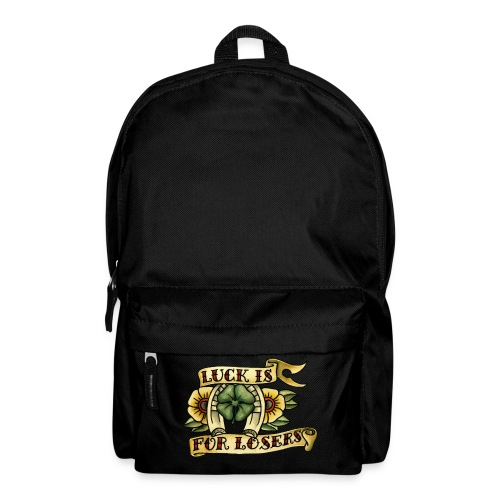 Luck Is For Losers - Backpack