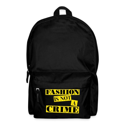 FASHION IS NOT A CRIME - Backpack