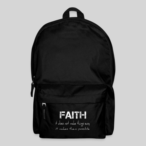 Faith it does not make things easy it makes them - Rucksack