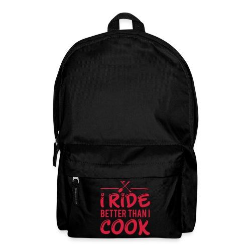 Ich reite besser als ich koche - Reiterspruch - Rucksack
