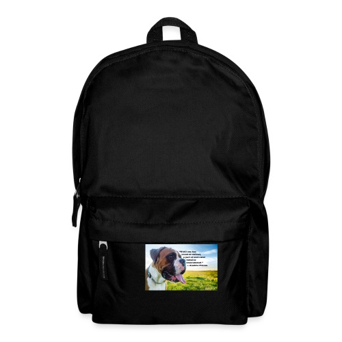Until one has loved an animal - Backpack