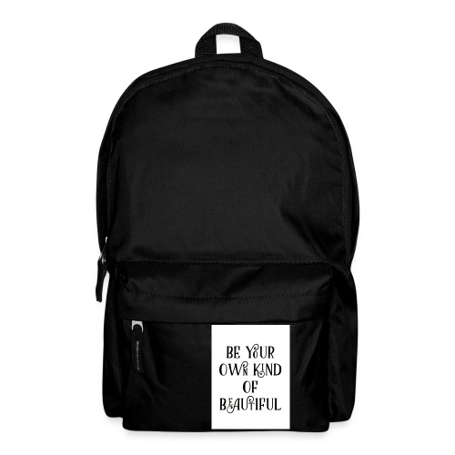 Be your own kind of beautiful - Backpack
