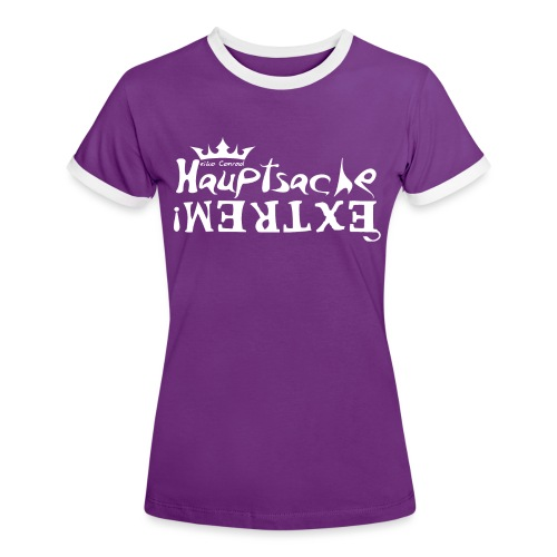 Hauptsache EXTREM - weiss - Frauen Kontrast-T-Shirt