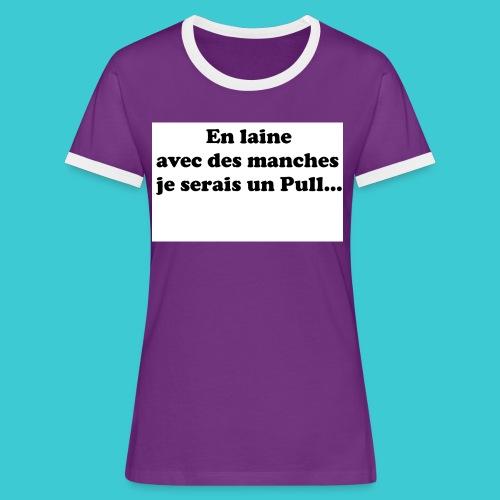 t-shirt humour - T-shirt contrasté Femme
