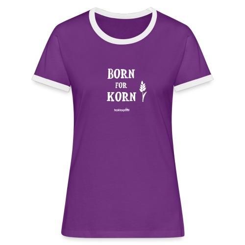 Born for Korn - Frauen Kontrast-T-Shirt