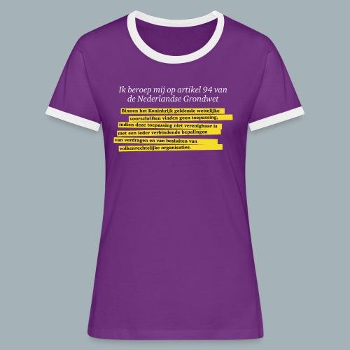 Nederlandse Grondwet T-Shirt - Artikel 94 - Vrouwen contrastshirt