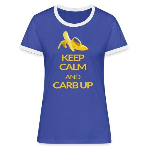 KEEP CALM and CARB UP - Frauen Kontrast-T-Shirt