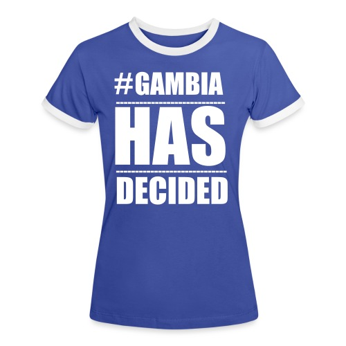GAMBIA_HAS_DECIDED - Women's Ringer T-Shirt