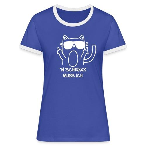 Vorschau: n scheixxx muss ich - Frauen Kontrast-T-Shirt