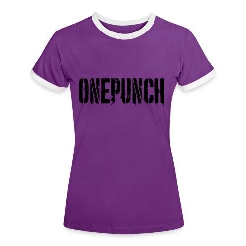 Boxing Boxing Martial Arts mma tshirt one punch - Women's Ringer T-Shirt