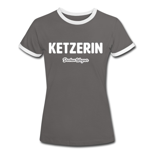Ketzerin - Frauen Kontrast-T-Shirt