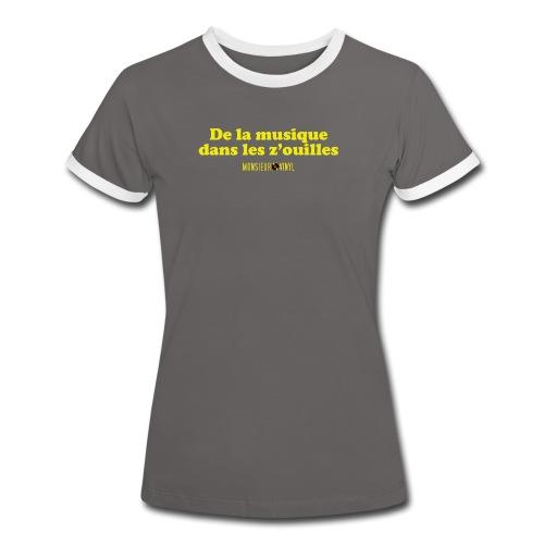 Collection De la musique dans les z'ouilles - T-shirt contrasté Femme