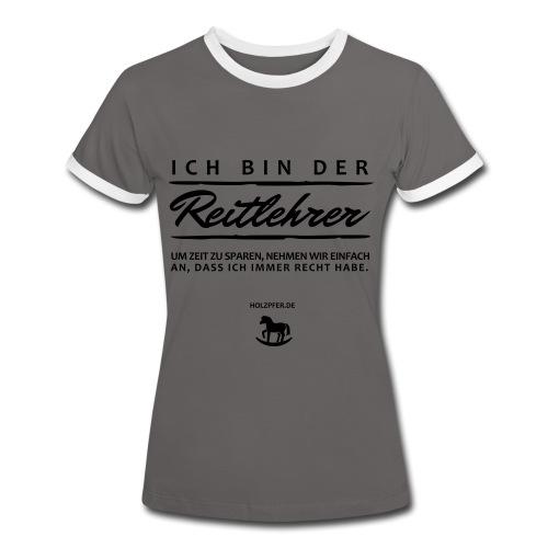 Reitlehrer - Frauen Kontrast-T-Shirt