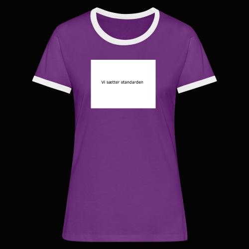 Vi Sætter Standarden - Dame kontrast-T-shirt