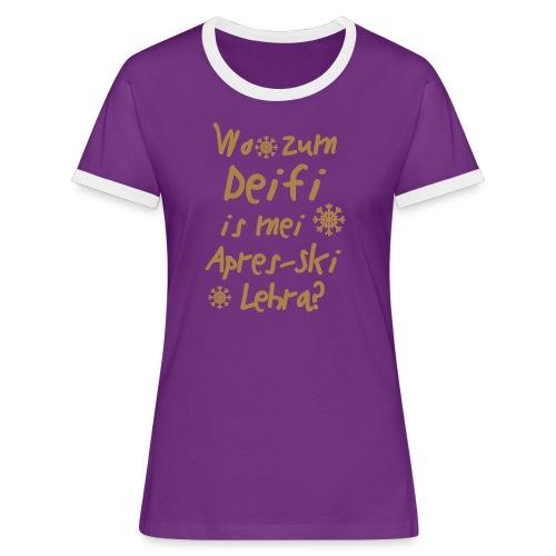 Wintershirt Wo zum Deifi is mei ApresSki Lehra? - Frauen Kontrast-T-Shirt