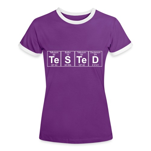 Te-S-Te-D (tested) (small) - Women's Ringer T-Shirt