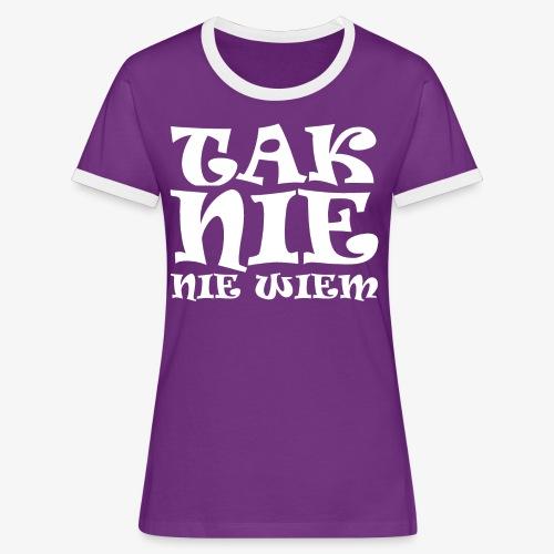 Tak - Nie - Nie wiem - Koszulka damska z kontrastowymi wstawkami