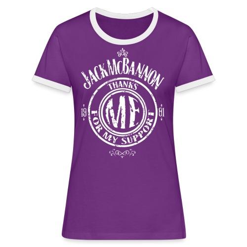 Jack McBannon Thanks Me For My Support - Frauen Kontrast-T-Shirt