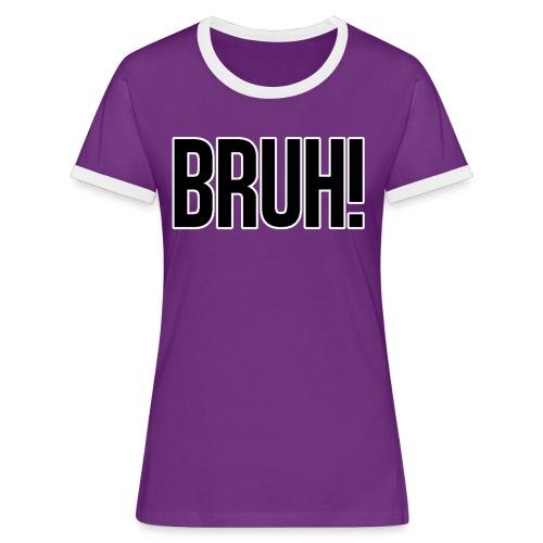 bruh - T-shirt contrasté Femme