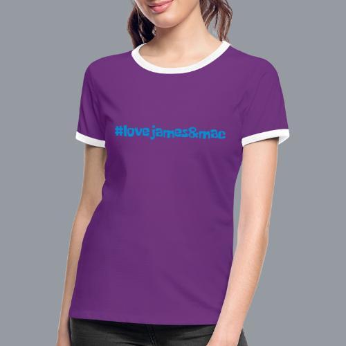 #lovejames&mac - Frauen Kontrast-T-Shirt