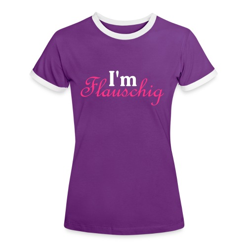 Im fauschig - Frauen Kontrast-T-Shirt