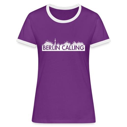 Berlin Calling - Frauen Kontrast-T-Shirt