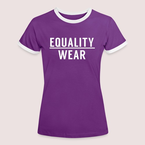 Equality Wear Official Pattern - Women's Ringer T-Shirt