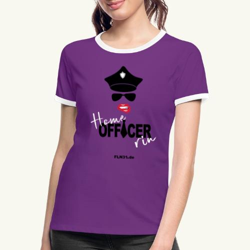 Home Officerrin - Frauen Kontrast-T-Shirt