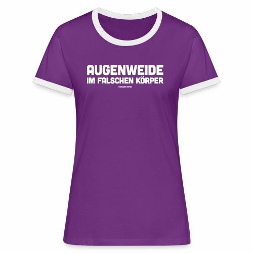 Augenweide - Frauen Kontrast-T-Shirt