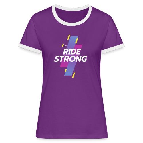 Ride Strong - Maglietta Contrast da donna