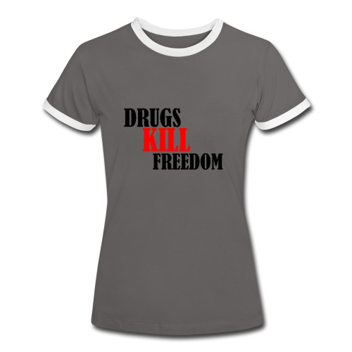 Drugs KILL FREEDOM! - Koszulka damska z kontrastowymi wstawkami